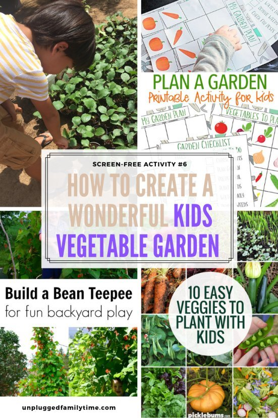 How to create a Kids Vegetable Garden -Screen-free-Activity-6-12 Unplugged-Family-Time