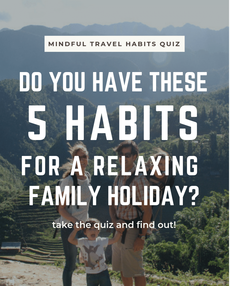 Travel habits quiz Unplugged Family Time